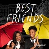 Best Friends with Nicole Byer and Sasheer Zamata artwork