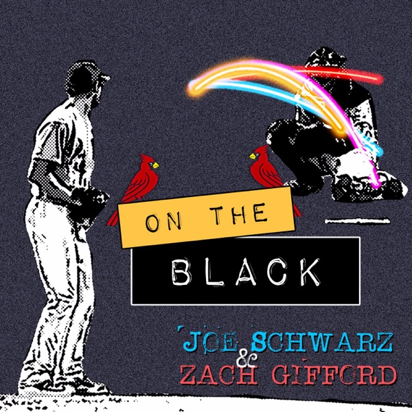 On The Black - A St. Louis Cardinals Podcast