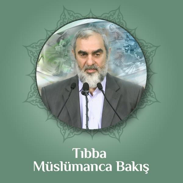Tıbba Müslümanca Bakış (Video) | Nureddin Yıldız
