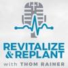 Revitalize & Replant with Thom Rainer artwork
