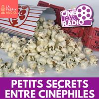 PETITS SECRETS ENTRE CINÉPHILES podcast