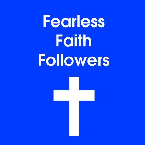 Fearless Faith Followers
