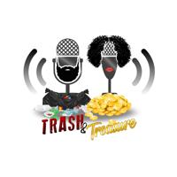 Trash & Treasure with Amina and Felder podcast
