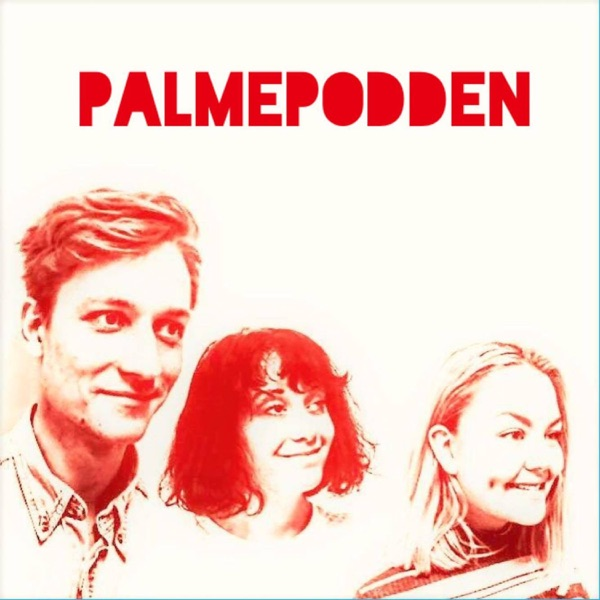 PalmePodden's Podcast