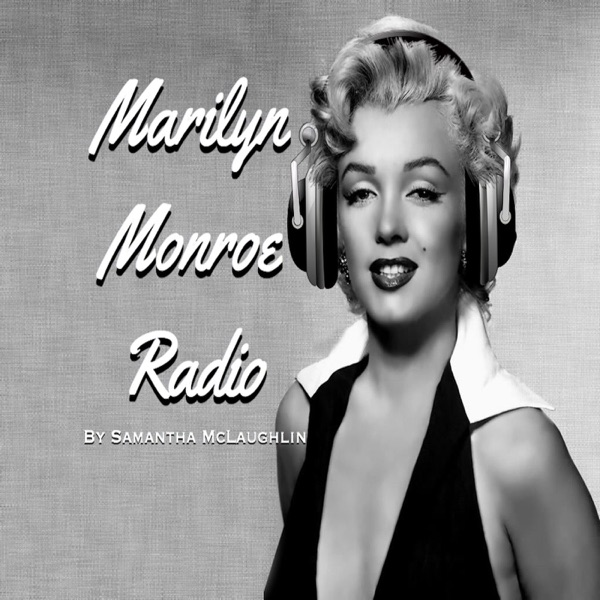 Episode 20 - George Belmont Interview - Marilyn Monroe Radio with Samantha McLaughlin
