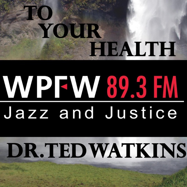 WPFW - To Your Health
