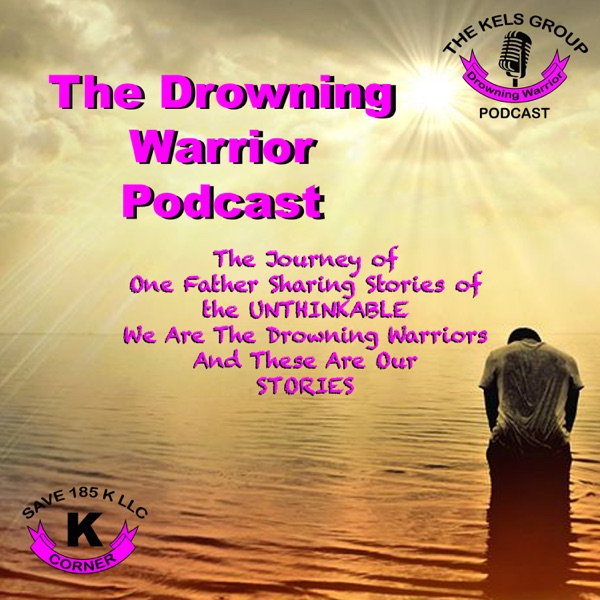 Drowning Warriors Podcast