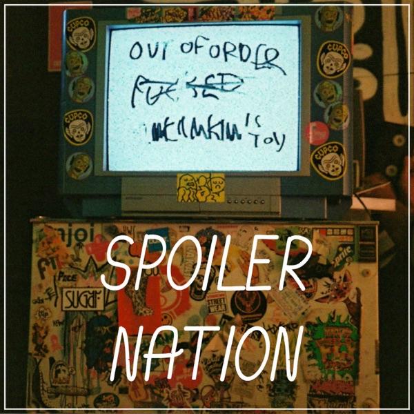 Spoiler Nation