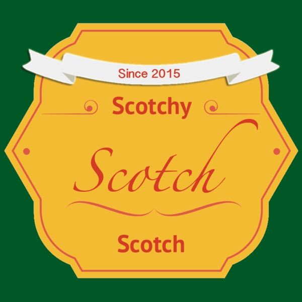 Scotchy Scotch Scotch Cast