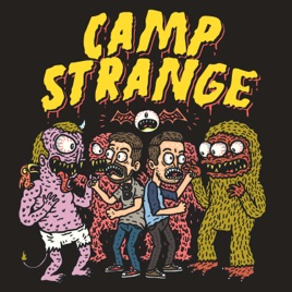 CAMP STRANGE: Ep  052- Hollyweird and the Demon Canyon on