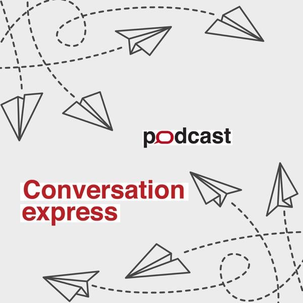Conversation express