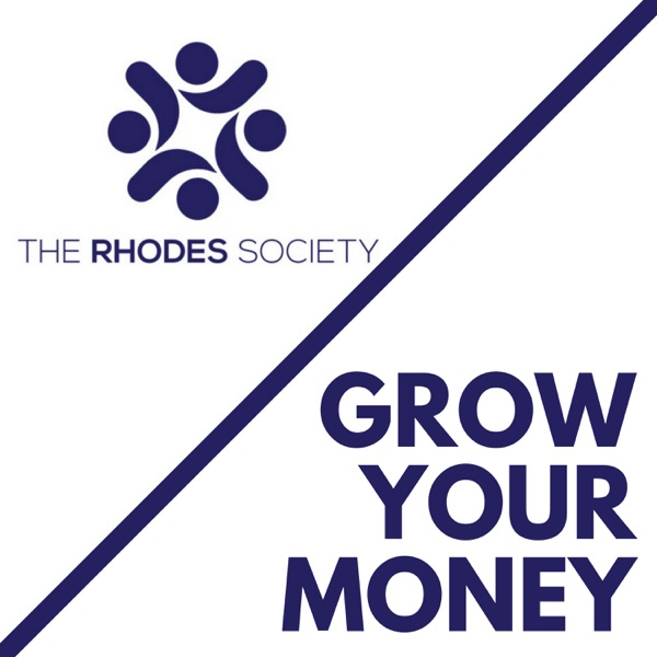 Grow Your Money: The Rhodes Society