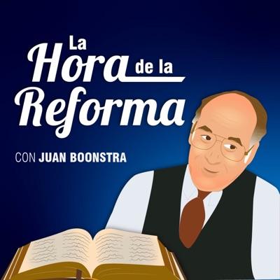 La hora de la Reforma con Juan Boonstra
