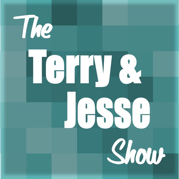 The Terry & Jesse Show - Podcast – Podtail