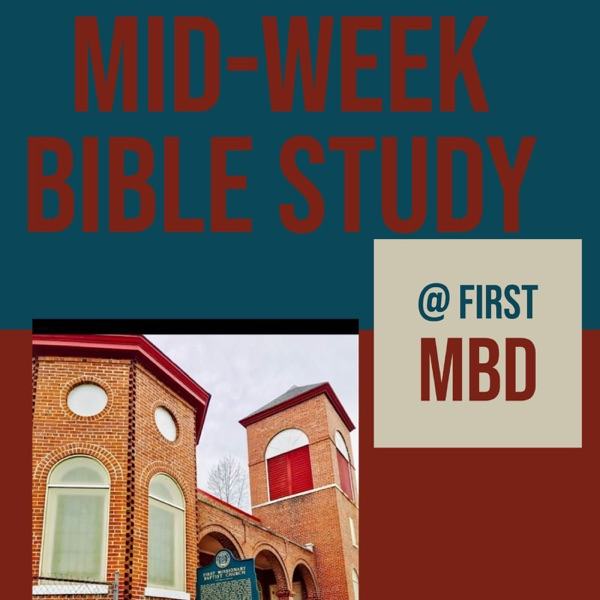 Mid-Week Bible Study at First MBD