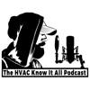 HVAC Know It All Podcast artwork