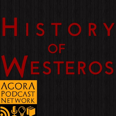History of Westeros (Game of Thrones):History of Westeros