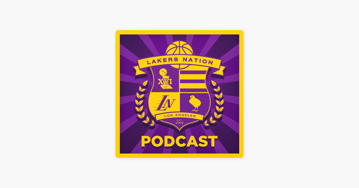 2205d766fda  Lakers Nation Podcast on Apple Podcasts
