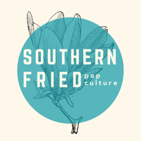 Southern Fried Pop Culture podcast