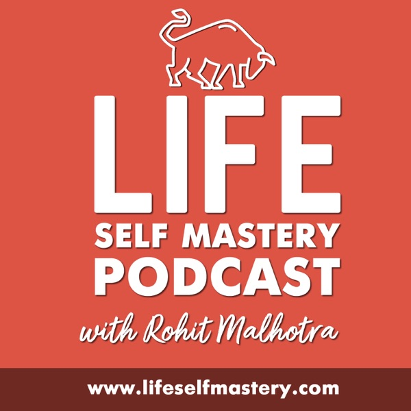 Lifeselfmastery's podcast