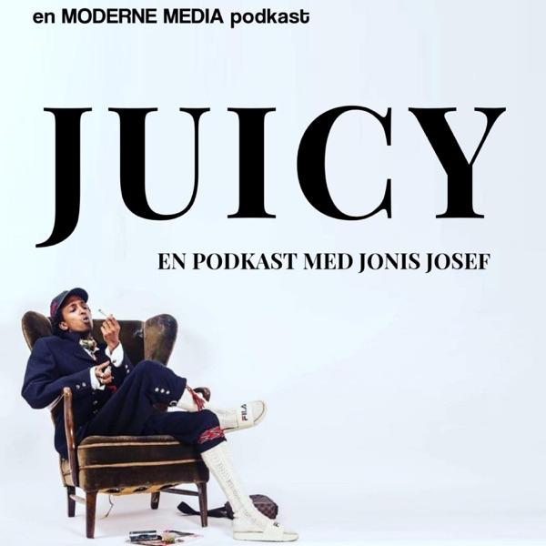 Juicy - En podkast med Jonis Josef