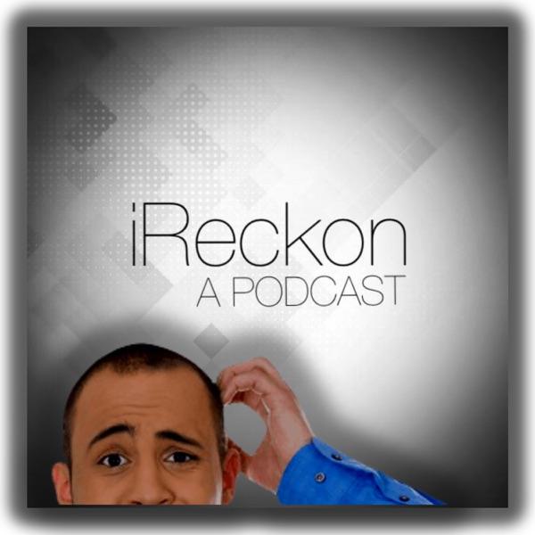 iReckon Podcast