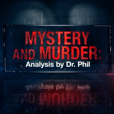 Mystery and Murder: Analysis by Dr. Phil:Dr. Phil McGraw