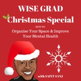 EP 04: Christmas Special: How To Organise Your Space & Improve Your Mental Health
