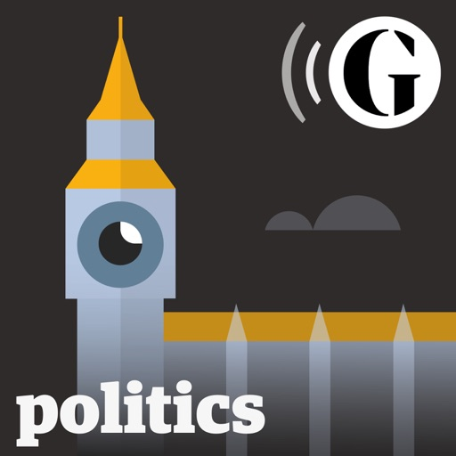 Cover image of The Guardian UK: Politics Weekly