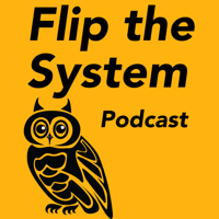 Flip the System Podcast