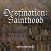 Destination: Sainthood artwork