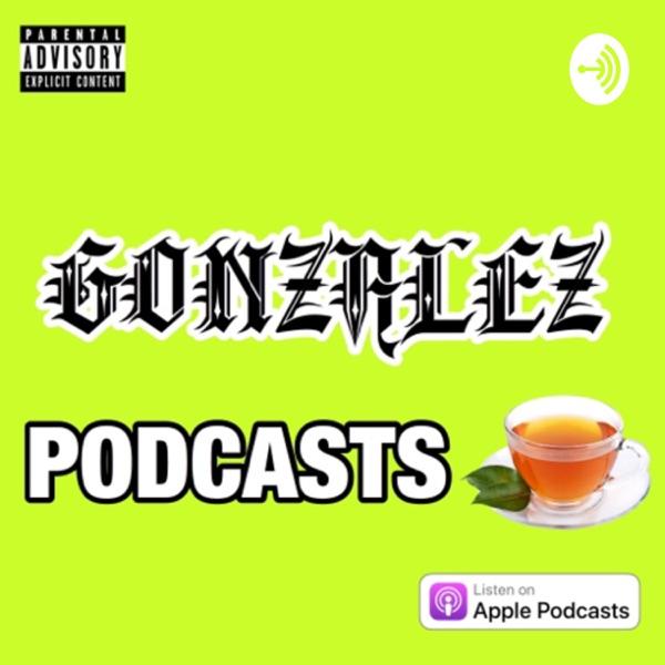 Gonzalez Podcasts