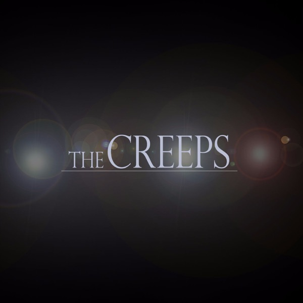 The Creeps Podcast