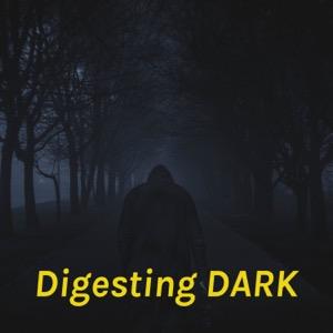 Digesting DARK: An unofficial DARK on Netflix companion podcast
