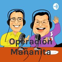 Operación Mañanita podcast