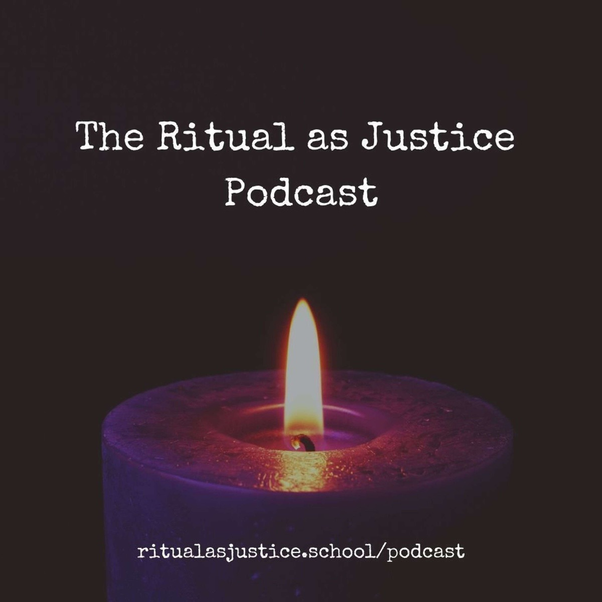 The Ritual as Justice Podcast