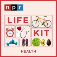 Life Kit: Health podcast