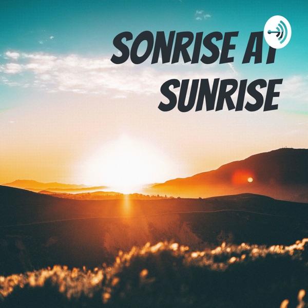 Sonrise At Sunrise