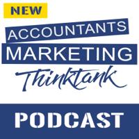 Accountants Marketing Thinktank's Podcast podcast