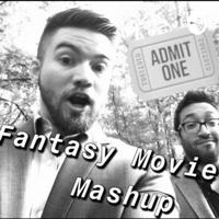 Fantasy Movie Mashup podcast