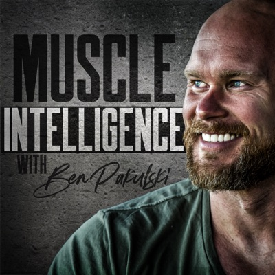 Muscle Intelligence:Ben Pakulski