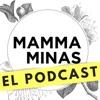 Mammaminas - ElPodcast