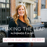 Making The Leap - In Business and In Life podcast