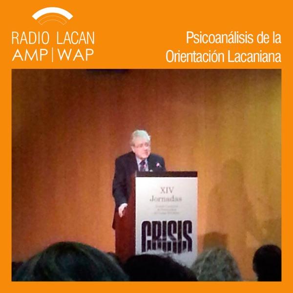RadioLacan.com | Reseña de la Conferencia de Éric Laurent: Crisis identitarias y urgencias subjetivas