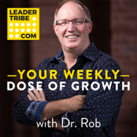 LeaderTribe - Your Weekly Dose of Growth podcast