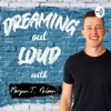Dream Out Loud With Morgan T Nelson artwork