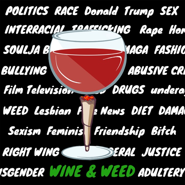 Wine and Weed image