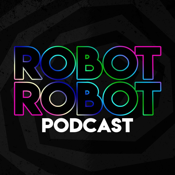 Robot Robot Podcast
