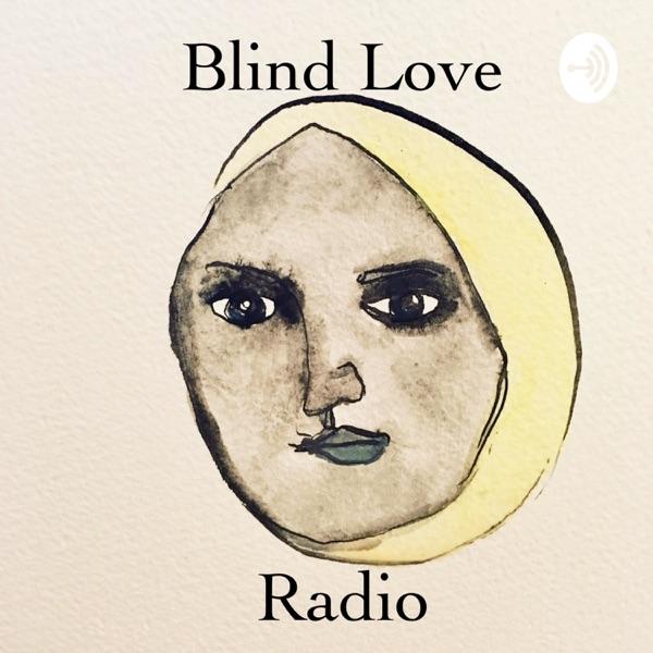 Blind Love Radio