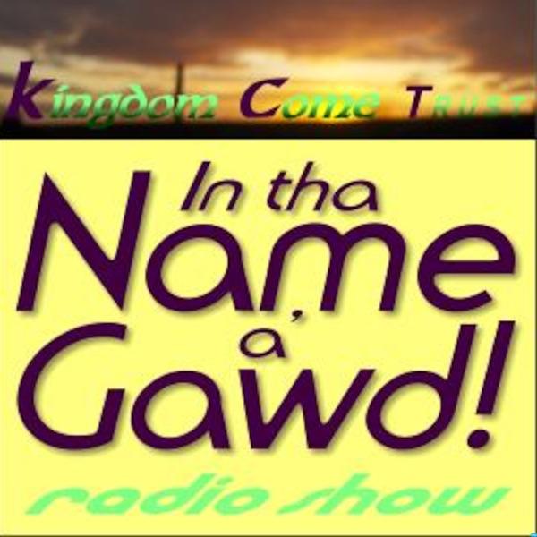 In tha Name a' Gawd! – Irish podcast